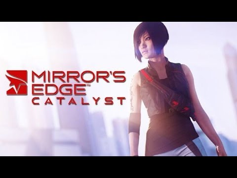Прохождение Mirrors Edge Catalyst №3