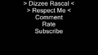Watch Dizzee Rascal Respect Me video