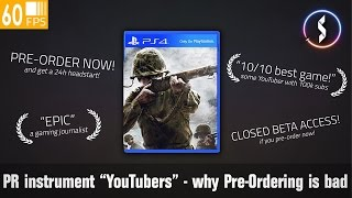 PR instrument YouTuber and why pre-ordering games is bad