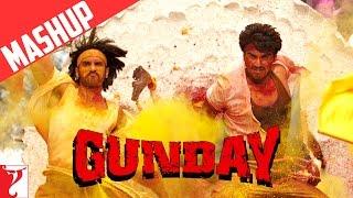 Mashup: Gunday   Ranveer Singh   Arjun Kapoor   Priyanka Chopra