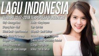 [14 TOP HITs] LAGU POP INDONESIA TERBARU 2018- 2019, Enak Didengar Waktu Kerja