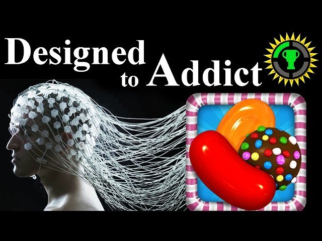 Game Theory Candy Crush, Designed to ADDICT