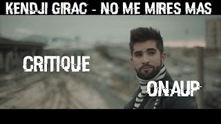 Analyse - Kendji Girac - No Me Mires Mas (Feat.  Soprano)