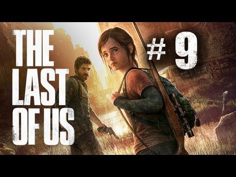 The Last of Us Gameplay Walkthrough Part 9 - How Did He Moments!