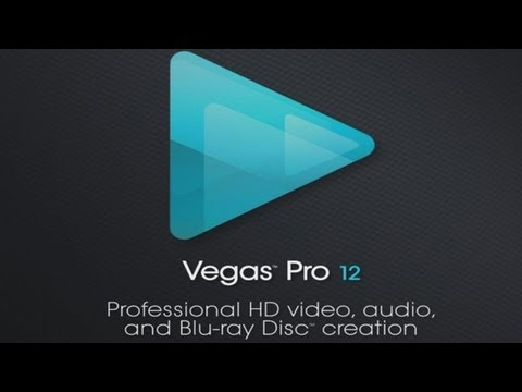 NEW SONY VEGAS PRO 12 TEASER TRAILER Overview   Fall 2012 Release Date