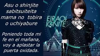 IGNITE (Sword Art Online II OP1)【Eir Aoi】 (Sub Español y Romaji)