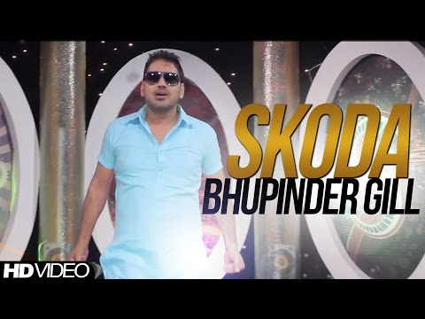 Skoda  Bhupinder Gill  Official Video  2014 - Anand Music