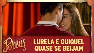 Lurela e Guiquel quase se beijam   As Aventuras de Poliana