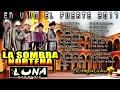 LA SOMBRA NORTEÑA de EN VIVO [video]