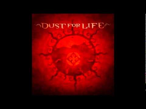 Dust For Life - Where The Freaks Go