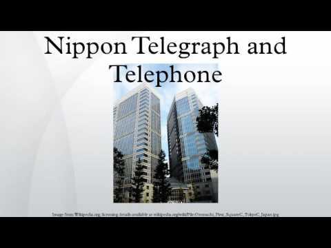 Nippon Telegraph and Telephone