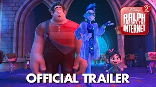 Ralph Breaks The Internet Wreck It Ralph 2 Official Trailer