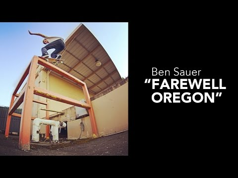 "Ben Sauer ""Farewell Oregon"" Part"