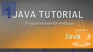 Java Tutorial Programmieren für Anfänger 1 -- JDK, IDE und Hello World!
