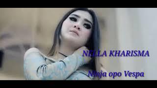 Ninja Opo Vespa Nella Kharisma Lirik Music Audio