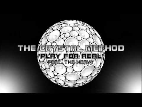 The Crystal Method - Play For Real (feat. The Heavy)