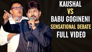 Kaushal and Babu Gogineni SENSATIONAL DEBATE | Full Video | Kaushal Manda Vs Babu Gogineni