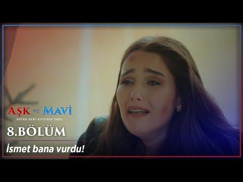 Aşk ve Mavi 8.Bölüm - Gülizar'ın intikamı