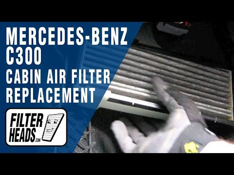 Cabin air filter replacement- Mercedes-Benz C300