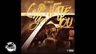 Letrece - Love You To Hate You (audio MP3)