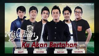 Miladian - Ku Akan Bertahan (Official Audio Video)