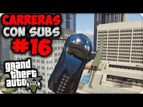 GTA V Online - Increíbles Saltos Entre Edificios!! - Carreras con Subs #16 - Funny Moments GTA 5