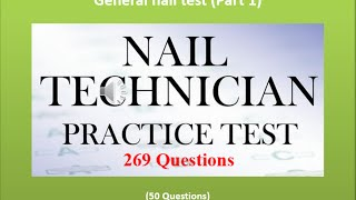General nail test (Part 1) [50 Questions]