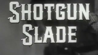 Shotgun Slade - Lost Gold, Full Length classic western tv show