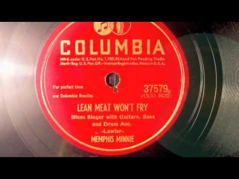 Lean Meat Won't Fry - Memphis Minnie