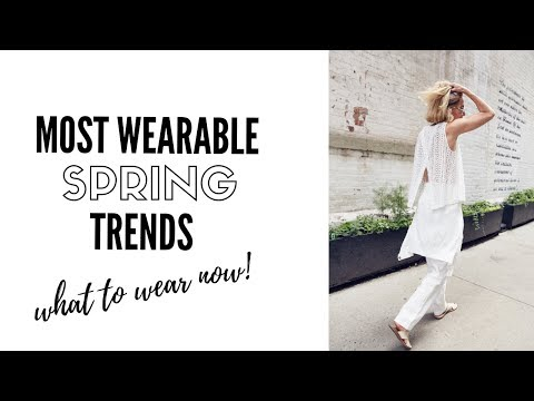 Top Wearable Spring 2019 Fashion Trends - How To Style
