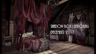 Unboxing - Shadow Box December 2017