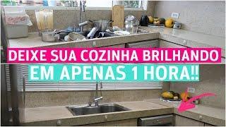 FAXINA RÁPIDA NA COZINHA EM 1 HORA | POWER HOUR