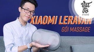 Dùng thử gối massage nhiệt Xiaomi Leravan: massage tại nhà, giá tốt