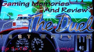 The Duel - Test Drive II - Amiga - Gaming Memories And Review