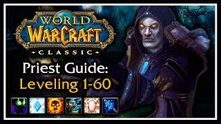 Classic WoW: Priest Leveling Guide (Talents, Rotation, Wand Progression, Tips & Tricks)