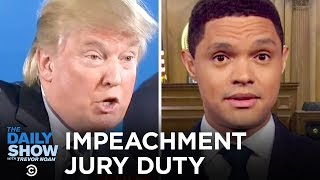 Trump Impeachment Trial Juror Orientation | The Daily Show