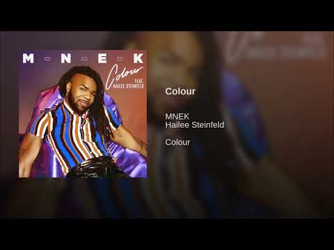 MNEK ft. Hailee Steinfeld - Colour