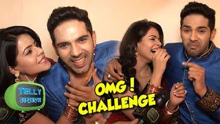 Dhruv & Thapki Take The OMG Challenge | Thapki Pyaar Ki