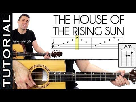Como tocar House Of Rising Sun ( La Casa Del Sol Naciente) en guitarra arpegios y acordes