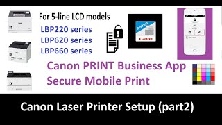 03. Canon Print Business App with Secure Print - LBP223dw LBP226dw LBP621Cw LBP623Cdw LBP663Cdw (part2)