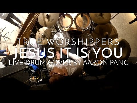 Jesus It Is You | True Worshippers | Live Drum Cover