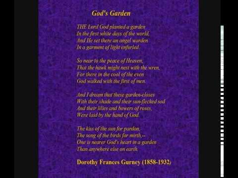 Dorothy Frances Gurney Poem 39 God 39 S Garden 39 Read By
