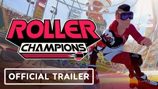Roller Champions Official Reveal Trailer - E3 2019
