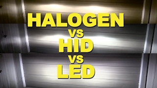 Halogen vs HID vs LED