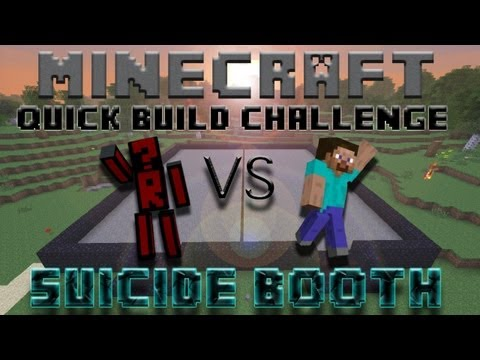 Minecraft Quick Build Challenge - Suicide Booth!