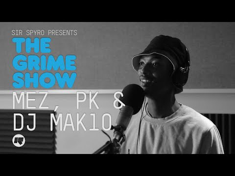 The Grime Show: Mez & PK