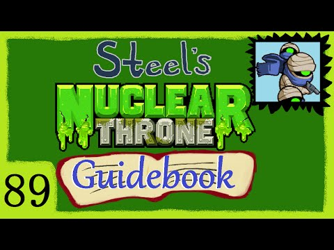 Nuclear Throne Guidebook Ep. 89 [Double Whammy]