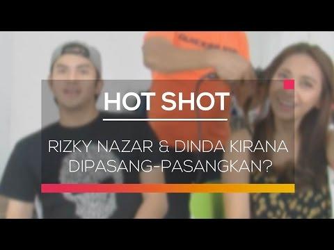 Rizky Nazar & Dinda Kirana Dipasang-Pasangkan? - Hot Shot 07/02/16