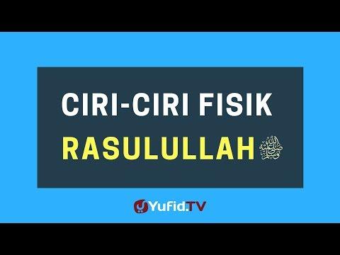 Ciri-Ciri Fisik Rasulullah Shallallahu 'Alaihi Wasallam – Poster Dakwah Yufid TV