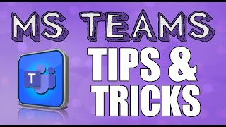 Microsoft Teams - Best Features